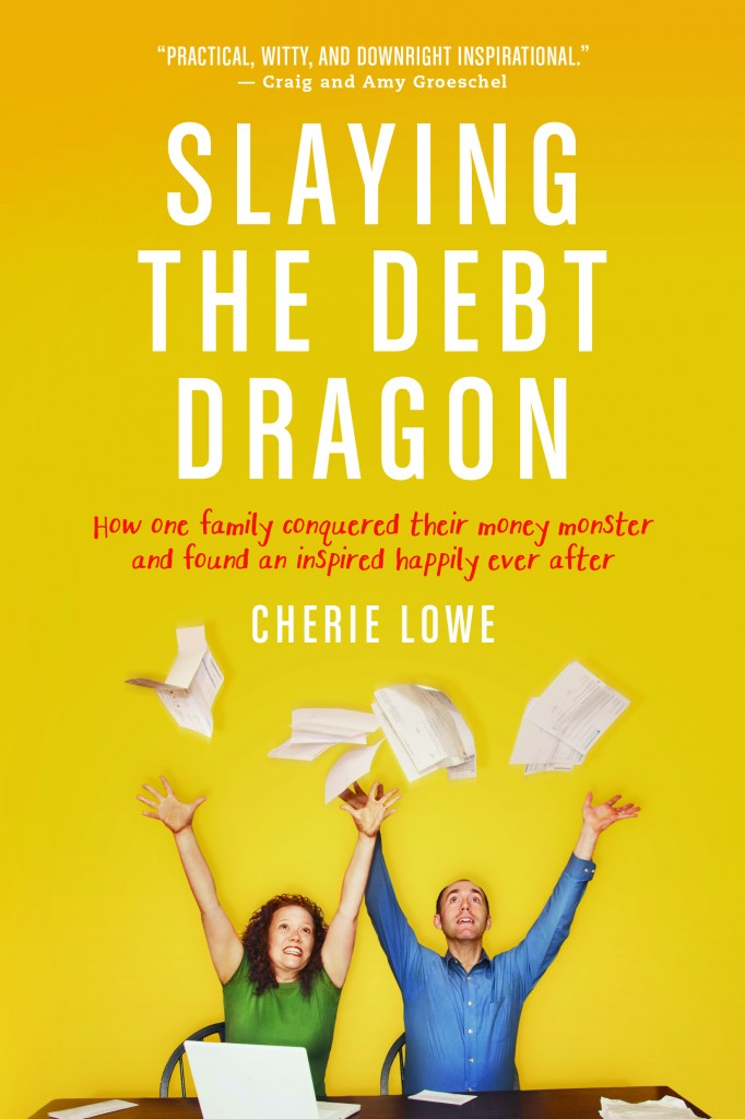 Pre-order Slaying the Debt Dragon, the story of a family who paid off $127K in four years.