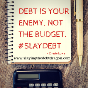 Debt is your enemy, not the budget. #slaydebt