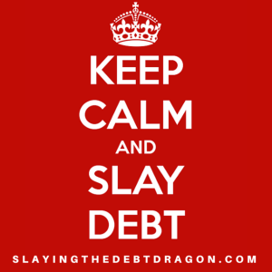 Debt can make us freak out to the point of paralyzation. Take a deep breath. Find a resource to help. And be about the business of Slaying Your Debt Dragon.