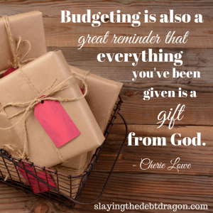 Budgeting is also a great reminder that everything you've been given is a gift from God. #slaydebt